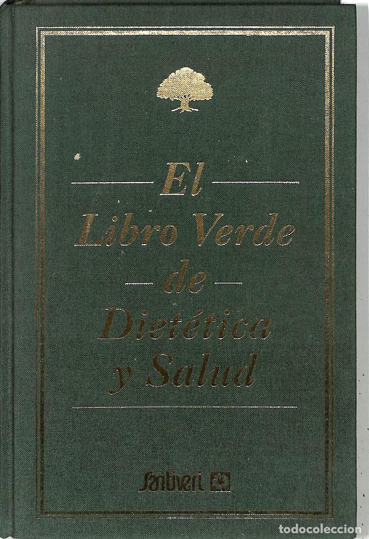EL LIBRO VERDE DE DIETÉTICA Y SALUD - VARIOS - SANTIVERI (Libros de Segunda Mano - Ciencias, Manuales y Oficios - Medicina, Farmacia y Salud)