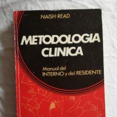 Libros de segunda mano: METODOLOGÍA CLÍNICA MANUAL DEL INTERNO Y DEL RESIDENTE. Lote 213766918