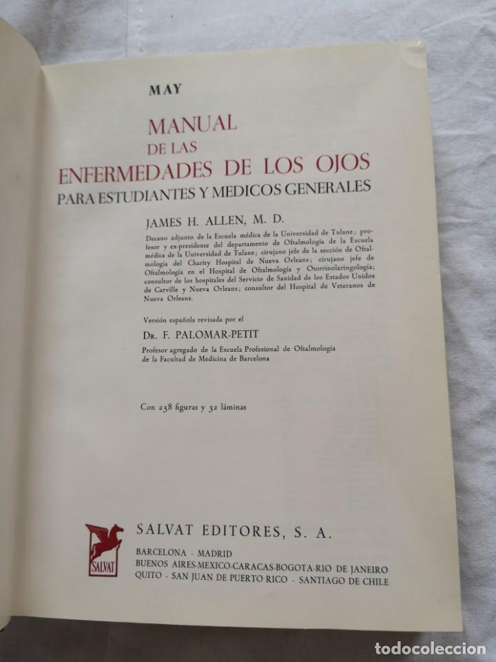 Libros de segunda mano: MANUAL DE LAS ENFERMEDADES DE LOS OJOS MAY JAMES H. ALLEN - Foto 2 - 213768152