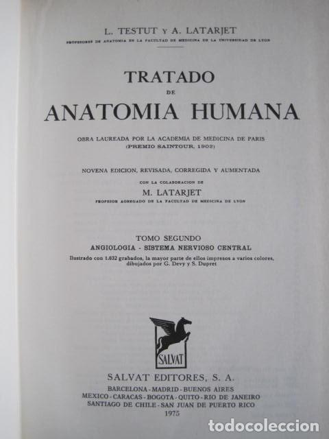 Libros de segunda mano: L. TESTUT, A. LATARJET. ANATOMÍA HUMANA. SALVAT. 4 TOMOS. PREMIO SAINTOUR. ILUSTRAN G. DEVY Y DUPRET - Foto 35 - 213995663