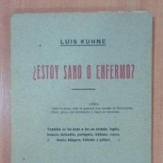 Libros de segunda mano: ¿ESTOY SANO O ENFERMO?. LUIS KUHNE. Lote 214026732