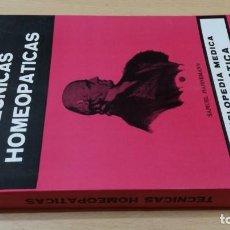 Libros de segunda mano: TECNICAS HOMEOPATICAS - DENIS DEMARQUE - MARCEL Q-204 HOMEOPEATICA NATURAL ALTERNATIVA. Lote 214126751