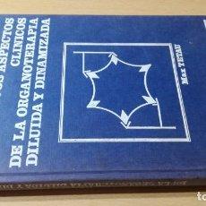 Libros de segunda mano: NUEVOS ASPECTOS CLINICOS ORGANOTERAPIA DILUIDA DINAMIZADA Q-301 HOMEOPEATICA NATURAL ALTERNATIVA. Lote 214127757