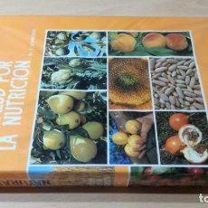 Libros de segunda mano: LA SALUD POR LA NUTRICION - NATURAMA - ERNST SCHNEIDER - I Q-301 HOMEOPEATICA NATURAL ALTERNATIVA. Lote 214127920