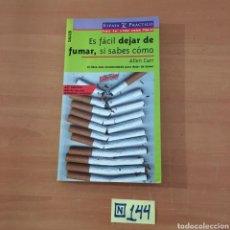 Libros de segunda mano: ES FÁCIL DEJAR DE FUMAR, SI SABES CÓMO. Lote 214187118