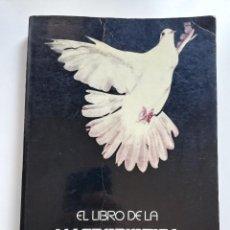 Libros de segunda mano: EL LIBRO DE LA MACROBIÓTICA. EL CAMINO UNIVERSAL DE LA SALUD Y LA FELICIDAD (MICHIO KUSHI). Lote 214427921