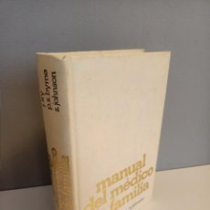 Libros de segunda mano: MANUAL DEL MEDICO DE FAMILIA, J. FRY-P. S. BYRNE-S. JOHNSON, MEDICINA / MEDICINE, DOYMA, 1979. Lote 214749486