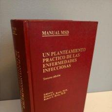 Libros de segunda mano: MANUAL MSD, UN PLANTEAMIENTO PRACTICO DE LAS ENFERMEDADES INFECCIOSAS, MEDICINA / MEDICINE, 1991. Lote 214749895
