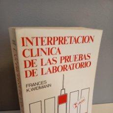 Libros de segunda mano: INTERPRETACION CLINICA DE LAS PRUEBAS DE LABORATORIO, FRANCES K. WIDMANN, MEDICINA / MEDICINE, 1981. Lote 214750385