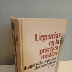 Libros de segunda mano: URGENCIAS EN LA PRACTICA MEDICA, DIAGNOSTICO Y PAUTAS DE TRATAMIENTO, MEDICINA / MEDICINE, 1983. Lote 214750798