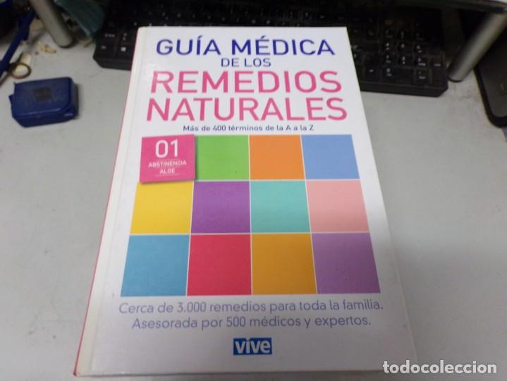 GUIA MEDICA DE LOS REMEDIOS NATURALES (Libros de Segunda Mano - Ciencias, Manuales y Oficios - Medicina, Farmacia y Salud)