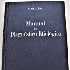 Libros de segunda mano: MANUAL DE DIAGNÓSTICO ETIOLÓGICO - GREGORIO MARAÑÓN - ESPASA-CALPE S.A. - MADRID AÑO 1957. Lote 214910211