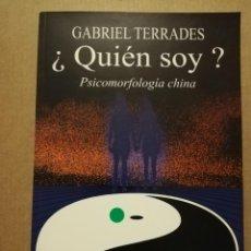 Libros de segunda mano: ¿QUIÉN SOY? PSICOMORFOLOGÍA CHINA (GABRIEL TERRADES). Lote 214999210