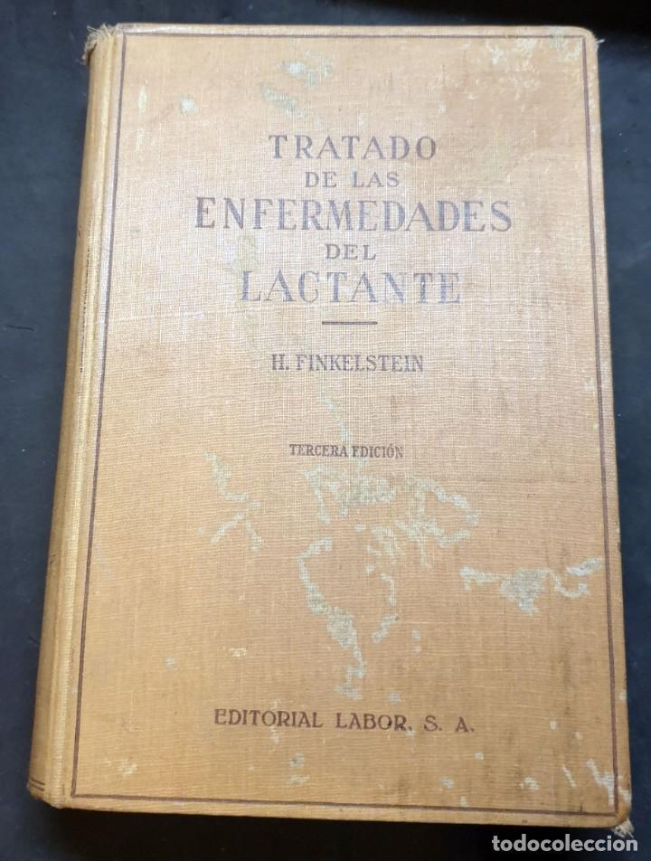 TRATADO DE LAS ENFERMEDADES DEL LACTANTE - 3ª EDICION - 1941. 25 CM. XV, 919 P (Libros de Segunda Mano - Ciencias, Manuales y Oficios - Medicina, Farmacia y Salud)