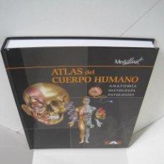 Libros de segunda mano: ATLAS DEL CUERPO HUMANO. ANATOMÍA, HISTOLOGÍA, PATOLOGÍAS. ED. JORDI VIGUÉ. DR. EMILIO MARTÍN ORTE.. Lote 216003001