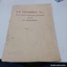 Libros de segunda mano: LIBRO NESTLE LA VITAMINA C EN LA LECHE CONDESADA AZUCARADA ARNOLD BAKKE LA LECHERA SANTANDER. Lote 217341050