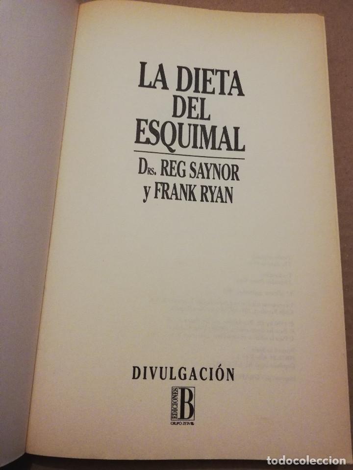 Libros de segunda mano: LA DIETA DEL ESQUIMAL (DRS. REG SAYNOR Y FRANK RYAN) - Foto 2 - 217534882