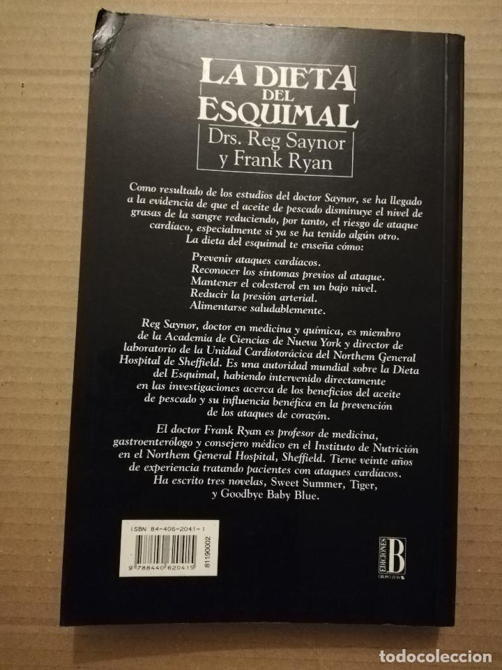 Libros de segunda mano: LA DIETA DEL ESQUIMAL (DRS. REG SAYNOR Y FRANK RYAN) - Foto 10 - 217534882