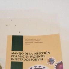 Libros de segunda mano: C-2 LIBRO MANEJO DE LA INFECCION POR VHC EN PACIENTES INFECTADOS POR VIH. Lote 218048663