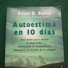 Libri di seconda mano: AUTOESTIMA EN 10 DIAS DAVID BURNS. Lote 218096961