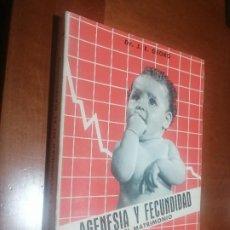 Libros de segunda mano: AGENESIA Y FECUNDIDAD EN EL MATRIMONIO. DR. J.E. GEORG. RÚSTICA. BUEN ESTADO. CON EX-LIBRIS. Lote 218161275