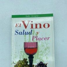 Libros de segunda mano: EL VINO. SALUD Y PLACER. JAVIER VILLAHIZAN. EDITORIAL LIBSA. MADRID, 2000. PAGS: 159. Lote 219056716