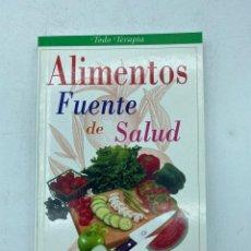 Libros de segunda mano: ALIMENTACION FUENTE DE SALUD. MANUEL M. GARCÍA. EDITORIAL LIBSA. MADRID, 2000. PAGS: 160. Lote 219056823