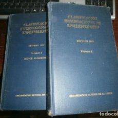 Libros de segunda mano: CLASIFICACIÓN INTERNACIONAL DE ENFERMEDADES OMS REVISIÓN 1965 2 TOMOS MEDIDA 25 X 16 CM.. Lote 219061033