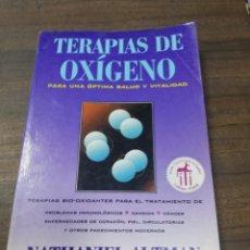 Libros de segunda mano: TERAPIAS DE OXIGENO. NATHANIEL ALTAMAN. 1996.. Lote 219063766