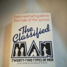 Libros de segunda mano: THE CLASSIFIED MAN. 22 TYPES OF MEN. SUSANNA M.HOFFMAN. 1980. EN INGLES. TAPA BLANDA. 363 PAG. Lote 219575317