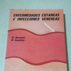 Libros de segunda mano: ENFERMEDADES CUTANEAS E INFECCIONES VENEREAS. NASEMANN Y SAUERBREY. EDITORIAL AC. 1981. VER. Lote 219578498