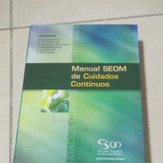 Libros de segunda mano: MANUAL SEOM DE CUIDADOS CONTINUOS. VARIOS AUTORES. 2004. DISPUBLIC ED. 742 PAGINAS. Lote 219578661