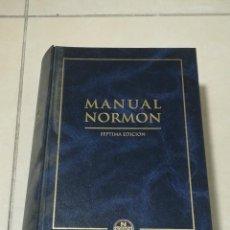 Libros de segunda mano: MANUAL NORMON. 7º EDICION. 1990. PUBLICACIONES CIENTIFICAS. 1042 PAGINAS. TAPA DURA. Lote 219578773