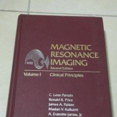 Libros de segunda mano: MAGNETIC RESONANCE IMAGING. 2º EDITION. VOLUMEN I. CLINICAL PRINCIPLES. 1988. ILUSTRADO. TAPA DURA. Lote 219579825