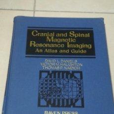 Libros de segunda mano: CRANIAL AND SPINAL MAGNETIC RESONANCE IMAGING AN ATLAS AND GUIDE. 1987. RAVEN PRESS. EN INGLES. Lote 219580517