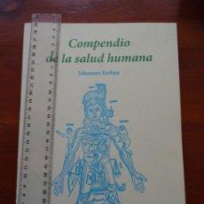 Libros de segunda mano: COMPENDIO DE LA SALUD HUMANA, JOHANNES KETHAN, FACSÍMIL. Lote 219619405