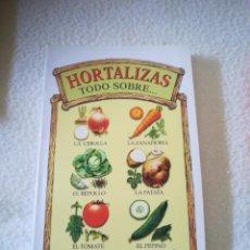Libros de segunda mano: HORTALIZAS TODO SOBRE... CAROLINE FRANCIS. SALUD BOLSILLO. ILUSTRADO A COLOR. 191 PAGINAS. AÑO 2000. Lote 219653365