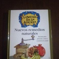 Libros de segunda mano: LA BOTICA DE LA ABUELA. NUEVOS REMEDIOS NATURALES. RECETAS PARA PREVENIR. 2001. PAG. 160.. Lote 219752066