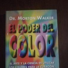 Libros de segunda mano: EL PODER DEL COLOR. DR. MORTON WALKER. 1999. PAG. 217.. Lote 219753933