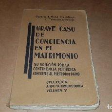 Libros de segunda mano: EL MÉTODO OGINO. GRAVE CASO DE CONCIENCIA EN EL MATRIMONIO. Lote 219878326