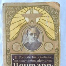 Libros de segunda mano: LIBRO DE LOS CELEBRES MEDICAMENTOS ALEMANES HEUMANN, SEGUNDA EDICION,1922. Lote 220239426