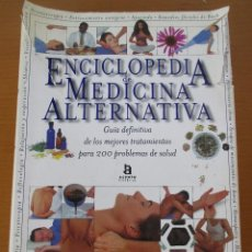 Libros de segunda mano: ENCICLOPEDIA DE MEDICINA ALTERNATIVA ANNE WOODHAM Y DAVID PETERS ACENTO 1998. Lote 220288013