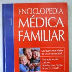 Libros de segunda mano: LIBRO ENCICLOPEDIA MÉDICA FAMILIAR 1 ,MERCK, VIVE, 2006, ISBN 84-8223-277-0 TAPA DURA. Lote 220382988