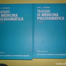 Libros de segunda mano: TRATADO DE MEDICINA PSICOSOMÁTICA, JAMES L. LEVENSON, 2 TOMOS, ED. ARS MÉDICA. Lote 220960001