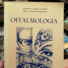 Libros de segunda mano: OFTALMOLOGÍA. SANTIAGO ALONSO CAVIEDES, JOSÉ A. COLLADO HORNILLOS.. Lote 220982745