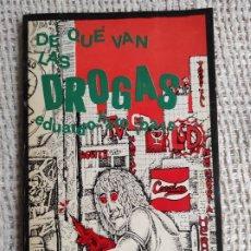 Libri di seconda mano: LIBRO DE QUÉ VAN LAS DROGAS / EDUARDO HARO IBARS 1978 -ED EDICIONES DE LA PIQUETA. Lote 221160093