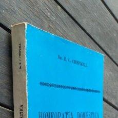 Libros de segunda mano: HOMEOPATIA DOSMESTICA - CHEPMELL / ZZ308 / HOMEOPATIA NATURAL ALTERNATIVA. Lote 221248536