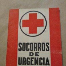 Libros de segunda mano: LIBRO SOCORROS DE URGENCIA SEPTIMA EDICION AÑO 1963. Lote 221558756