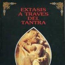 Libros de segunda mano: ÉXTASIS A TRAVÉS DEL TANTRA DR JOHN MUMFORD. Lote 221664863
