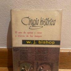 Libros de segunda mano: CIRUGÍA HISTÓRICA W. J. BISHOP. Lote 221732141